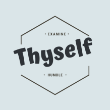 Examine and Humble Thyself